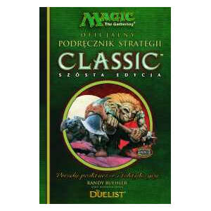 Magic the Gathering Podręcznik Strategii VI Edycja (Classic)